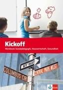 Kickoff Workbook Sozialpädagogik, Hauswirtschaft, Gesundheit