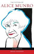 The Fiction of Alice Munro: An Appreciation
