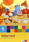 Colour Land. Für den Beginn ab Klasse 1. Pupil's Book mit Audio-CD 1. Schuljahr