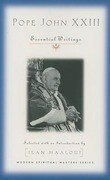 Pope John XXIII: Essential Writings