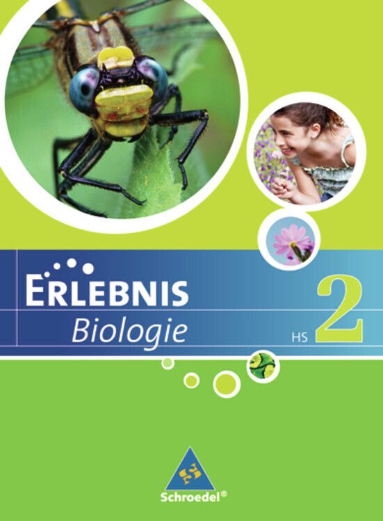 Erlebnis Biologie 2. Schülerband. Hauptschule. Niedersachsen als Buch