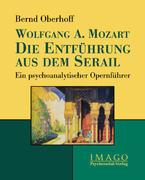 Wolfgang A. Mozart: Die Entführung aus dem Serail