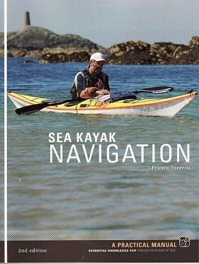 Sea Kayak Navigation als Buch von Franco Ferrero