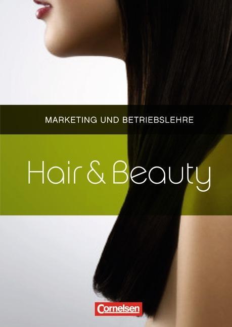 Hair & Beauty. Friseur Marketing und Betriebsle...