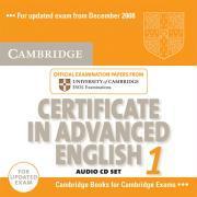 Certificate in advanced English 1 CD