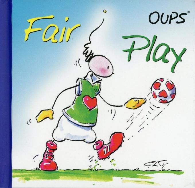 Oups Minibuch, Fair Play als Buch von Kurt Hört...