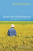 Jesus für Kleinbauern