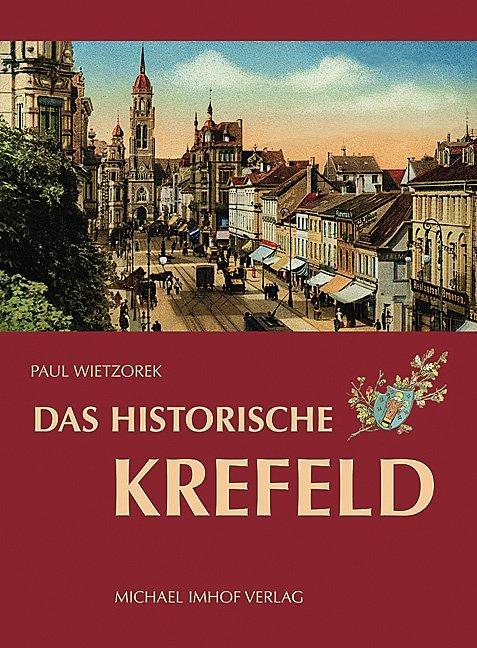 Das historische Krefeld als Buch