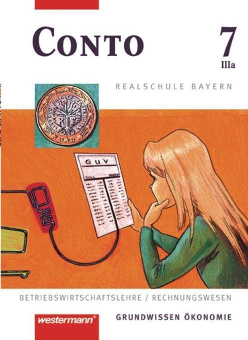 Conto 7 IIIa. (3a) Schülerband. Realschule. Bayern als Buch