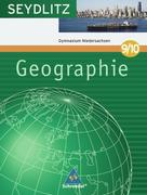 Seydlitz Geographie 9/10. Schülerband. Gymnasium. Niedersachsen