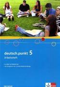 deutsch.punkt 5. Arbeitsheft. 9. Schuljahr. Gymnasium
