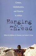 Hanging by a Thread: Cotton, Globalization, and Poverty in Africa