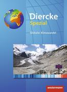 Diercke Spezial. Sekundarstufe 2. Globaler Klimawandel