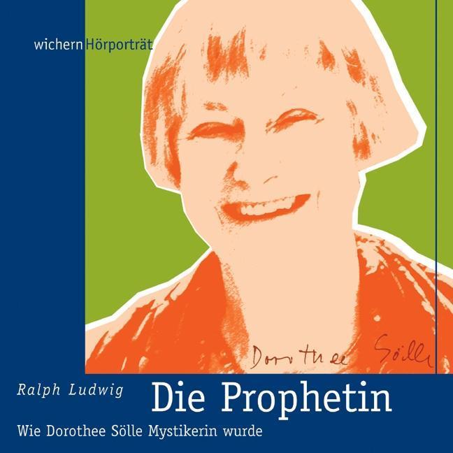 Die Prophetin als Hörbuch CD von Ralph Ludwig