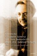 Elisabeth Schmitz und ihre Denkschrift gegen die Judenverfolgung