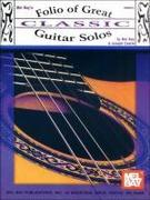 Folio of Great Classic Guitar Solos