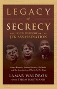 Legacy of Secrecy: The Long Shadow of the JFK Assassination