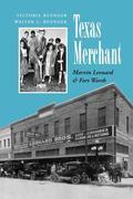 Texas Merchant: Marvin Leonard and Fort Worth
