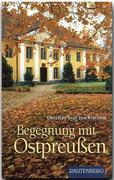 Begegnung mit Ostpreußen