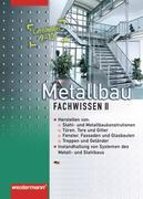 Metallbau Fachwissen. Schülerbuch. Lernfelder 9 - 13