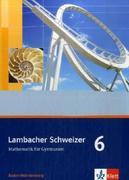 Lambacher Schweizer. 10. Schuljahr. Schülerbuch. Baden-Württemberg