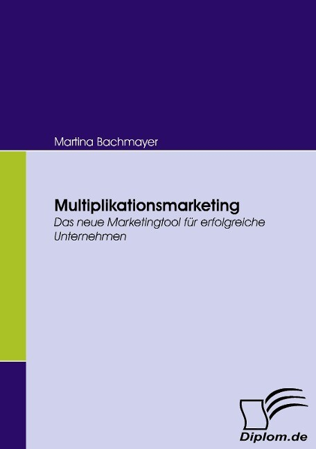 Multiplikationsmarketing als Buch von Martina B...