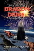Dragon Drive: A Comedia Mundana: Volume 1: The Finger of God Book 4: A Hole in Time