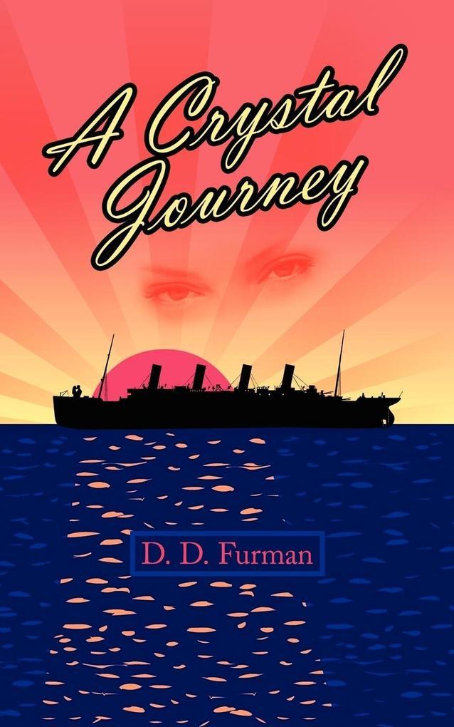 A Crystal Journey als Taschenbuch