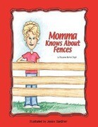 Mama Knows about Fences