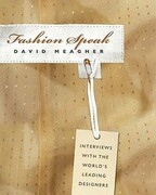 Fashion Speak: Interviews with the World's Leading Designers