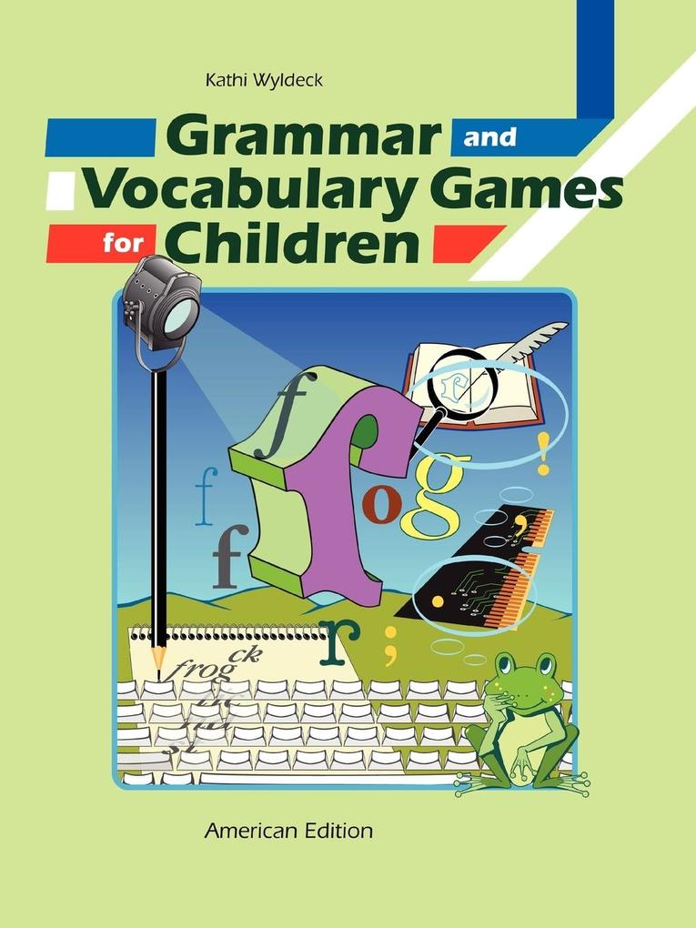 Grammar and Vocabulary Games for Children als T...