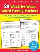 20 Week-By-Week Word Family Packets, Grades K-2: An Easy System for Teaching the Top 120 Word Families to Set the Stage for Reading Success