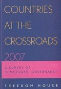 Countries at the Crossroads 2007: A Survey of Democratic Governance