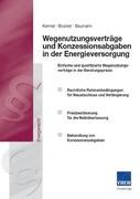 Wegenutzungsverträge und Konzessionsabgaben in der Energieversorgung
