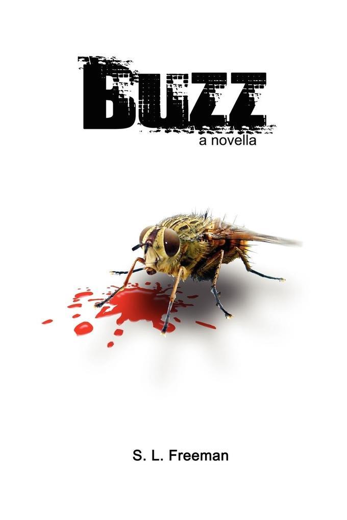 Buzz als Taschenbuch von S. L. Freeman