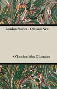 London Stories - Old and New