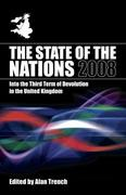 The State of the Nations 2008: Into the Third Term of Devolution in the UK