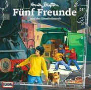 Fünf Freunde 51 und der Eisenbahnraub. CD