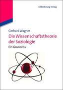Wissenschaftstheorie der Soziologie