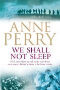 We Shall Not Sleep (World War I Series, Novel 5)