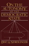 On the Autonomy of the Democratic State on the Autonomy of the Democratic State