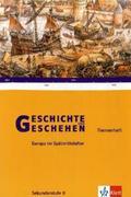 Geschichte und Geschehen - Sekundarstufe II. Eurpoa im Spätmittelalter