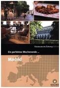 Ein perfektes Wochenende in... Madrid