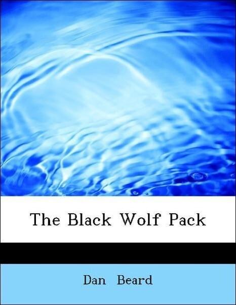 The Black Wolf Pack als Taschenbuch von Dan Beard