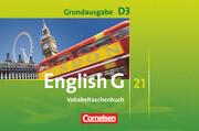 English G 21. Grundausgabe D 3. Vokabeltaschenbuch
