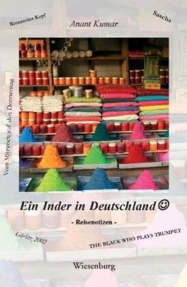 Ein Inder in Deutschland als Buch von Anant Kumar