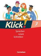 Klick! Deutsch 7. Schuljahr. Sprechen, Lesen, Schreiben. Schülerbuch. Westliche Bundesländer