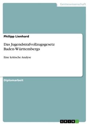 Das Jugendstrafvollzugsgesetz Baden-Württemberg...