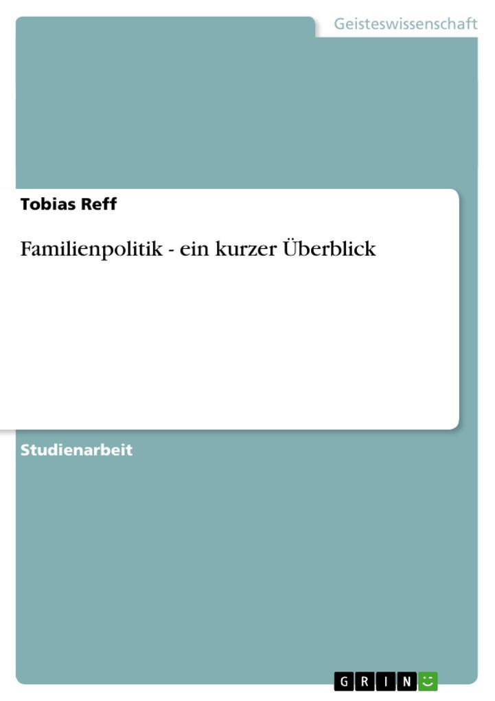 Familienpolitik - ein kurzer Überblick als Buch...
