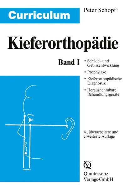 Curriculum Kieferorthopädie 1 als Buch von Pete...